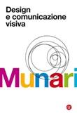 Design e comunicazione visiva. Contributo a una metodologia didattica Libro di  Bruno Munari