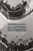 La lettera sovversiva. Da don Milani a De Mauro, il potere delle parole Libro di  Vanessa Roghi