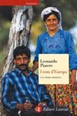 I rom d'Europa. Una storia moderna Ebook di  Leonardo Piasere