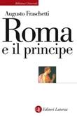 Roma e il principe Ebook di  Augusto Fraschetti