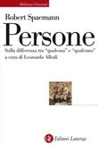 Persone. Sulla differenza tra «qualcosa» e «qualcuno» Ebook di  Robert Spaemann