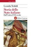 Storia dello Stato italiano. Dall'Unità al XXI secolo Ebook di  Leonida Tedoldi