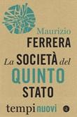 La società del Quinto Stato Libro di  Maurizio Ferrera
