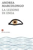 La lezione di Enea Libro di  Andrea Marcolongo