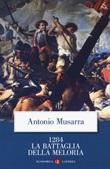 1284. La battaglia della Meloria Libro di  Antonio Musarra