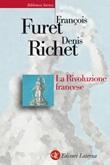 La rivoluzione francese Libro di  François Furet, Denis Richet