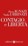 Contagio e libertà Ebook di  Piero Ignazi, Nadia Urbinati