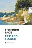 Passaggi segreti Ebook di  Federico Pace