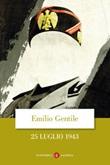 25 luglio 1943 Ebook di  Emilio Gentile