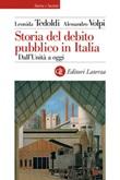 Storia del debito pubblico in Italia. Dall'Unità a oggi Ebook di  Leonida Tedoldi, Alessandro Volpi