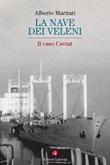 La nave dei veleni. Il caso Cavtat Ebook di  Alberto Maritati