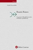 Rosario Romeo. Uno storico liberaldemocratico nell'Italia repubblicana Ebook di  Guido Pescosolido