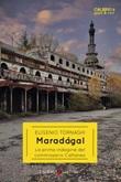 Maradagal. La prima indagine del commissario Cattaneo Ebook di  Eugenio Tornaghi