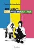 Due minuti con Paul McCartney Ebook di  Friedrich C. Delius, Friedrich C. Delius