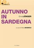 Autunno in Sardegna Ebook di  Ernst Jünger