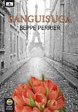 Sanguisuga Libro di  Beppe Perrier
