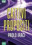 Cattivi propositi Ebook di  Paolo Iraci