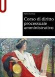 Corso di diritto processuale amministrativo Libro di  Fulvio Cortese