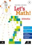 Let's math! Aritmetica e Geometria. Per la Scuola media. Con e-book. Con espansione online. Con DVD-ROM. Vol. 2: Libro di  Ubaldo Pernigo, Marco Tarocco