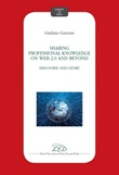 Sharing professional knowledge on Web 2.0 and beyond: discourse and genre Ebook di  Giuliana Garzone