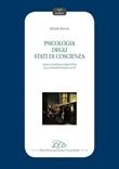 Psicologia degli stati di coscienza. Dalla coscienza percettiva alla consapevolezza di sé Ebook di  Michela Balconi