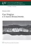 Gao Xingjian e il nuovo Rinascimento Ebook di  Simona Gallo