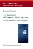 The Translation of European Union legislation. A corpus-based study of norms Ebook di  Francesca Seracini