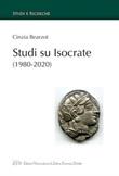 Studi su Isocrate (1980-2000) Ebook di  Cinzia Bearzot