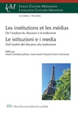 Les institutions et les médias. De l'analyse du discours à la traduction Libro di