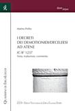 I Decreti dei Demotionidi/Deceleesi ad Atene. IG II2 1237. Testo, traduzione, commento Libro di  Marina Polito