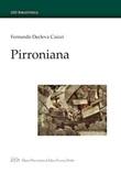 Pirroniana. Ediz. italiana e inglese Libro di  Fernanda Decleva Caizzi