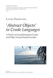 «Abstract objects» in creole languages. A study on guadeloupean creole and other french-based creoles Libro di  Laura Tramuntoli