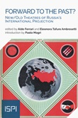 Forward to the past? New/old theatres of Russia's international projection Libro di
