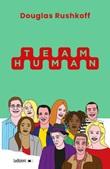 Team Human Ebook di  Douglas Rushkoff