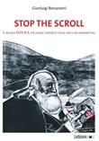 Stop the scroll. Il metodo O.P.E.R.A per creare contenuti social con il neuromarketing Libro di  Gianluigi Bonanomi