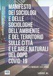 Manifesto dei sociologi e delle sociologhe dell'ambiente e del territorio sulle città e le aree naturali del dopo Covid-19 Ebook di
