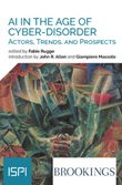 AI in the age of cyber-disorder. Actors, trends, and prospects Ebook di