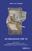 Un messaggio per te Libro di  Mario E. M. Fumagalli
