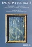 Epigrafia e politica. Vol. 2: Libro di
