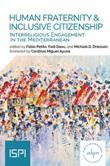 Human fraternity & inclusive citizenship. Interreligious engagement in Mediterranean Ebook di