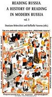Reading in Russia. A history of reading in modern Russia. Vol. 3: Libro di