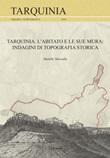 Tarquinia. L'abitato e le sue mura. Indagini di topografia storica Libro di  Matilde Marzullo