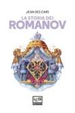 La storia dei Romanov Ebook di  Jean Des Cars