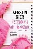 Lezioni di bacio Ebook di  Kerstin Gier