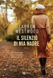 Il silenzio di mia madre Ebook di  Lauren Westwood