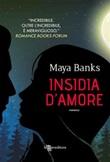 Insidia d'amore Ebook di  Maya Banks