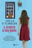 Il segreto di mia madre Ebook di  Sheila O'Flanagan