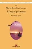 Viaggio per mare Ebook di  Maria Rosalina Longo