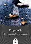 Progetto R. Libro di  Antonello Marchitelli