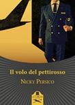 Il volo del pettirosso Libro di  Nicky Persico